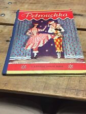 """""""Petrouchka at Ballet"""" Told by Robert Lawrence 1940 Random House"""