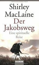 Der Jakobsweg: Eine spirituelle Reise von MacLaine, Shirley | Buch | Zustand gut