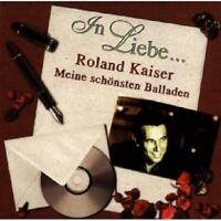 ROLAND KAISER - IN LIEBE...(MEINE SCHÖNSTEN BALLADEN)  CD 16 TRACKS SCHLAGER NEU