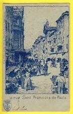 cpa 1900 RARE France SOUVENIR de NICE La Rue SAINT FRANÇOIS de PAULE