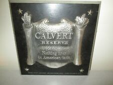 Vintage Calvert Reserve Whiskey Wood and Metal Sign 12x12