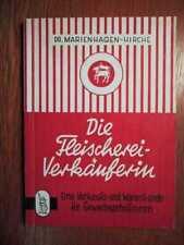 FLEISCHWAREN + WURSTWAREN - Fleischerei-Verkäuferin Verkaufs- u. Warenkunde 1951