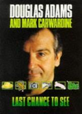Last Chance to See....,Douglas Adams, Mark Carwardine