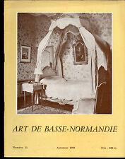 Art de Basse Normandie n°11.Manoir Dampierre,Eglise Etouvy,Eglises canton Dozulé