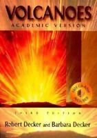 Volcanoes (Third Edition) by Robert Decker, Barbara Decker