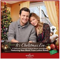 LeAnn Rimes - It's Christmas, Eve (CD) •NEW • Soundtrack, Hallmark