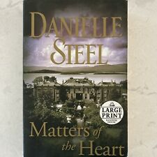 Danielle Steel Large Print Softcover Book - Matters of the Heart (2009)