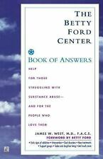 The Betty Ford Center Book of Answers by James W. West (1997, Paperback)