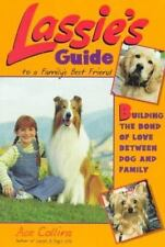 Lassie's Guide to a Family's Best Friend  Building the Bond of Love