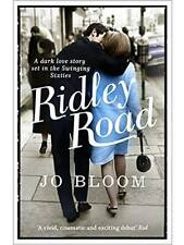 RIDLEY ROAD by Jo Bloom NEW BOOK Direct/Publisher PAPERBACK 2014 London 60s Soho