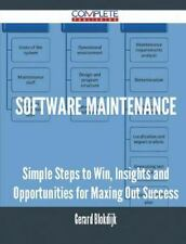 Software Maintenance - Simple Steps to Win, Insights and Opportunities for...