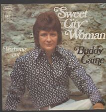 """7"""" Buddy Caine Sweet City Woman (Coverversion) / Vorhang auf  70`s CBS"""
