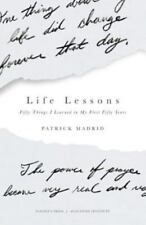 Life Lessons: Fifty Things I Learned in My First Fifty Years (Paperback or Softb