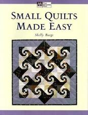 Small Quilts Made Easy Shelly Burge