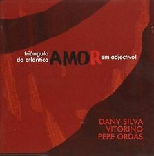 "DANY SILVA/JOS' ANDR'S ""PEPE"" ORD S/VITORINO - TRIANGULO DO ATLANTICO NEW CD"