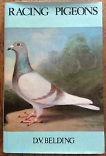 Racing Pigeons DV Belding Management of a Small Team Breed Show Race Eye-Sign