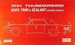 1961 Thunderbird Body and Trim Assembly Manual 61 Ford T bird Tbird Sealant