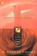 Comunicacion: LA Clave Para Su Matrimonio (Spanish Edition) H. Norman Wright Pa