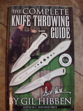 The Complete KNIFE THROWING GUIDE by GIL HIBBEN BOOK