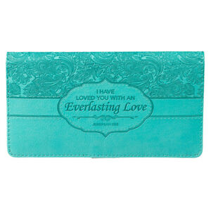 CHECKBOOK COVER Everlasting Love Turquoise Faux Leather W/Jeremiah 31:13