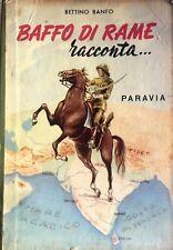 BETTINO BANFO BAFFO DI RAME RACCONTA... PARAVIA 1954
