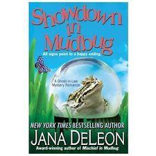 Ghost-in-Law Mystery: Showdown in Mudbug Bk. 3 by Jana DeLeon (2013, Paperback)