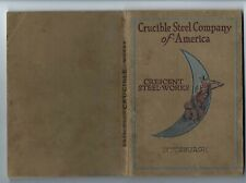 Vintage 1920 Crucible Steel Company of America Crescent Works Tool Catalog