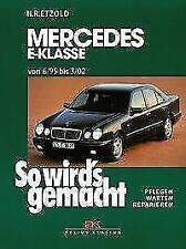 Mercedes E-Klasse W 210 6/95 bis 3/02 von Hans Rudiger Etzold (1997, Kunststoffeinband)