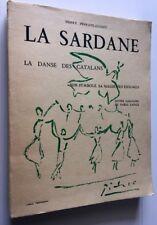 DANSE CATALANS SARDANE SYMBOLE MAGIE ENIGMES LIVRE ILLUSTRE BOOK PHOTOS PICASSO