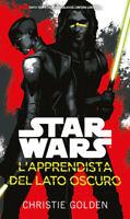 Star Wars - L'Apprendista del Lato Oscuro Romanzo Christie Golden