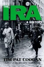 The IRA : A History by Tim Pat Coogan (1994, Paperback)