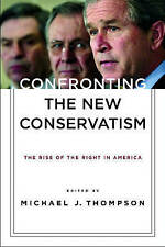 Confronting the New Conservatism: The Rise of the Right in America-ExLibrary