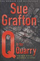 Q is for Quarry (Kinsey Millhone Alphabet Series), Grafton, Sue, Very Good Book