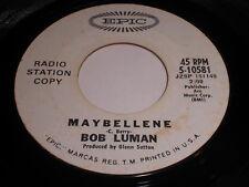 Bob Luman: Maybellene / Gettin' Back To Normal 45