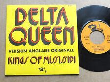 "DISQUE 45T DE KINGS OF MISSISSIPI "" DELTA QUEEN """