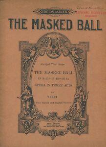 Vintage Abridged Opera Vocal Score THE MASKED BALL 3 Acts Verdi Emil Asher ©1913