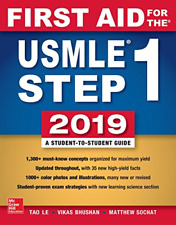 First Aid for the USMLE Step 1 2019, Twenty-ninth edition,ISBN:9781260143676
