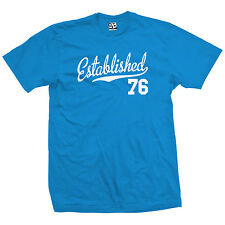 Established 76 Script Tail Shirt - 1976 41 41st Birthday Anniversary All Colors