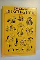 Willhelm Busch ~Das dicke Busch-Buch ~Max u. Moritz,fromme Helene, Fipps d. Affe