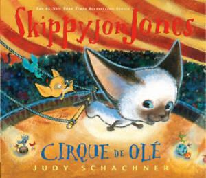 Skippyjon Jones Cirque de Ole - Hardcover By Schachner, Judy - ACCEPTABLE