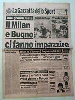 GAZZETTA DELLO SPORT 25-5-1990 MILAN VINCE COPPA DEI CAMPIONI GIORNO DOPO BUGNO
