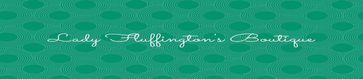 Lady Fluffington's Boutique