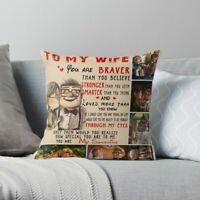 Carl and Ellie To My Wife You/'re Braver Than You Believe Pillow Customize Name