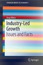 Industry-Led Growth: Issues and Facts (Paperback or Softback)