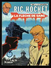 RIC HOCHET 36   LA FLECHE DE SANG   TIBET  EO