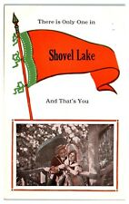 Early 1900s There is Only One in Shovel Lake, MN And That's You Postcard