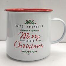 Robert Stanley Aluminum Tin Coffee Mug Have Yourself A Merry Little Christmas