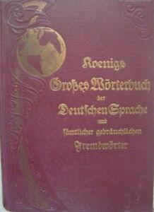 Koenigs Grande Dictionnaire Le Allemand Langue, 1912, Relié, Optimale Questions