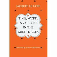Time, Work, and Culture in the Middle Ages-ExLibrary