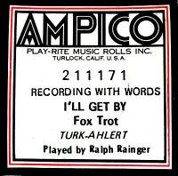 AMPICO ReCut I'LL GET BY Ralph Rainger 211171 Reproducing Player Piano Roll